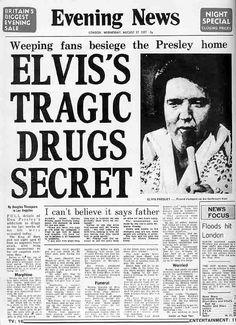 """Az Evening News a következőt állítja: """"Elvis tragikus drog titkai-Síró rajongók gyászolnak Elvis otthonánál"""""""
