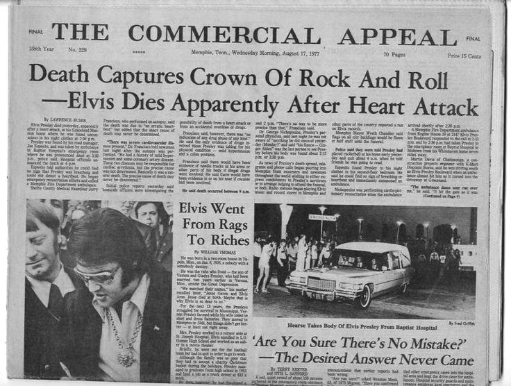 """The Commercial Appeal így ír: """"Utolérte a halál a Rock and roll koronáját-Elvissel feltehetően szívroham végzett"""""""